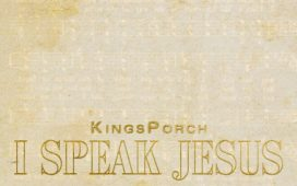 KingsPorch - I Speak Jesus