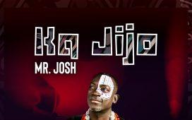 Mr Josh - Ka jijo