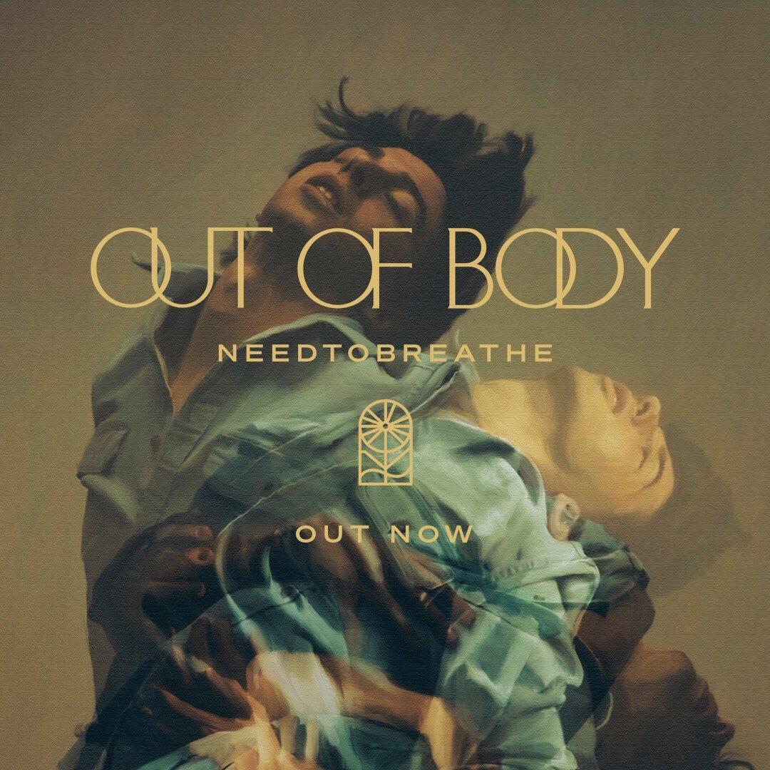 NEEDTOBREATHE - Out Of Body (Album)
