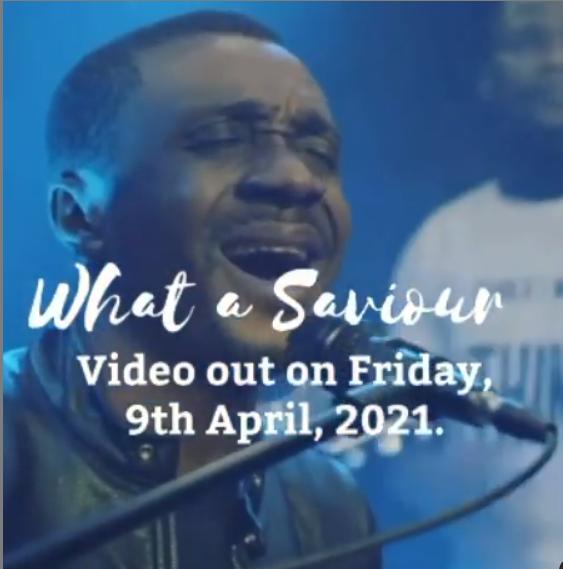 Nathaniel Bassey - What A Saviour
