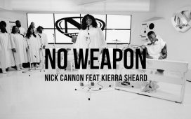 No Weapon - Nick Cannon Ft. Kierra Sheard