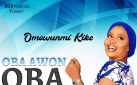 Omowunmi Kike - Oba Awon Oba (King of Kings)