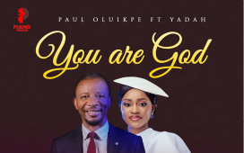 Paul Oluikpe feat. Yadah - You Are God