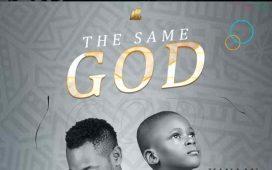 The Same God - Enni Francis ft. Kanaan Francis