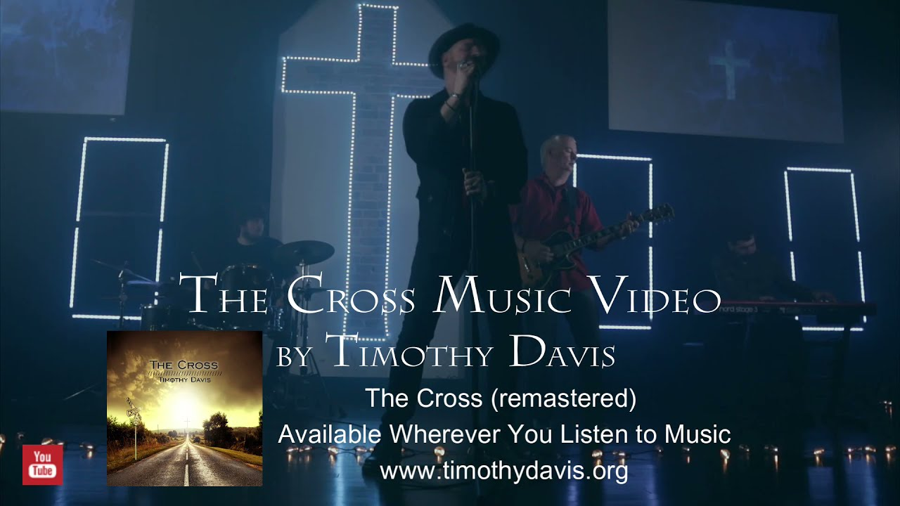 Timothy Davis - The Cross