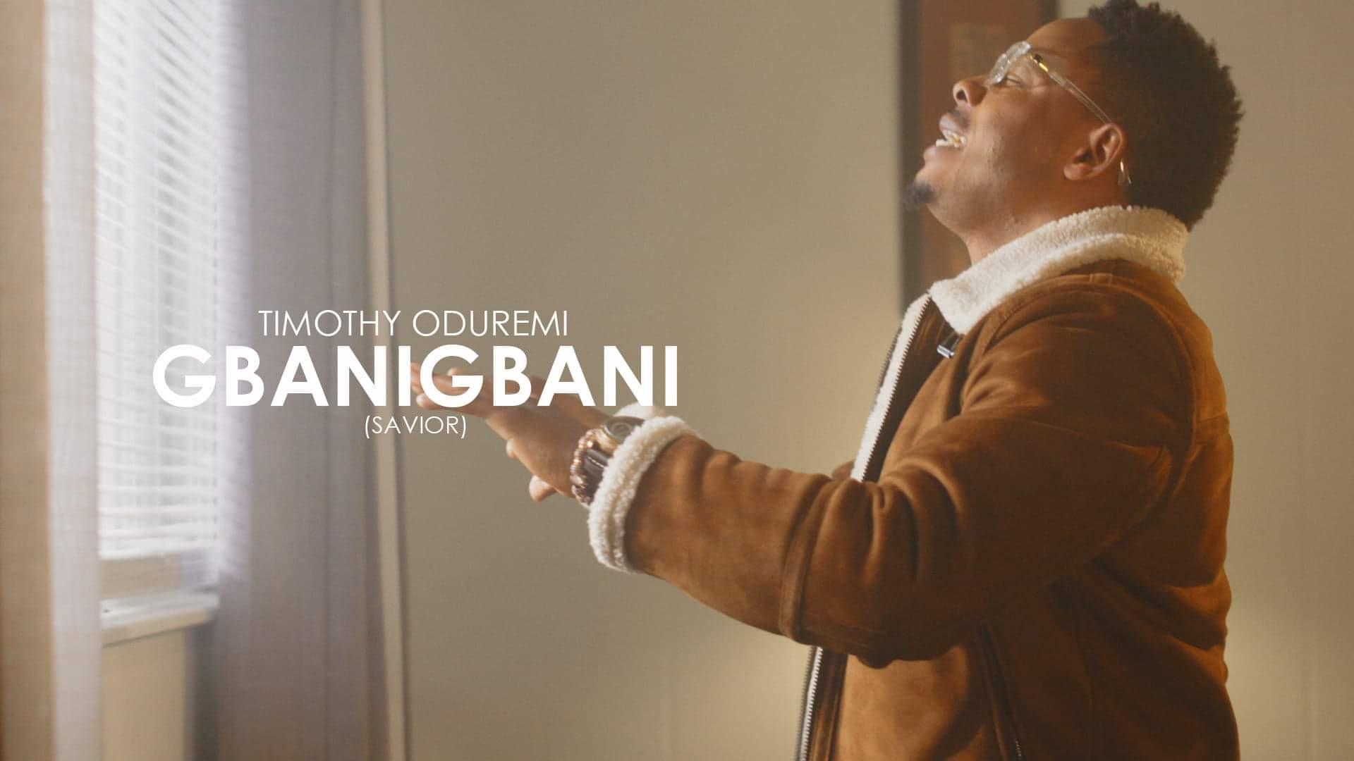 Timothy Oduremi - Gbanigbani
