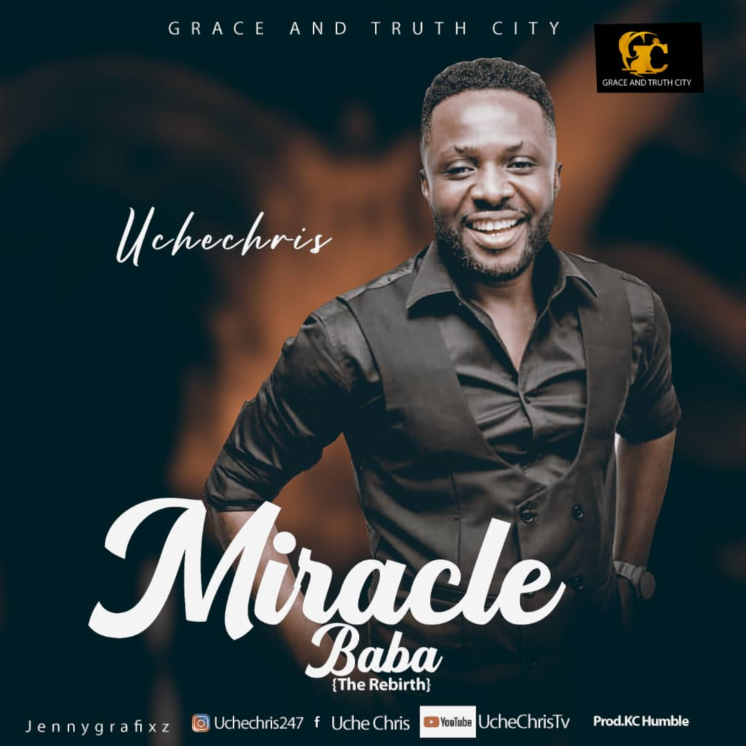 Uche Chris - Miracle Baba