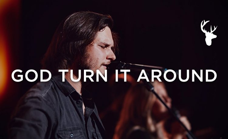 Austin Johnson - God Turn It Around (Live Video) Bethel Music