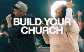 Build Your Church - Elevation Worship & Maverick City Music