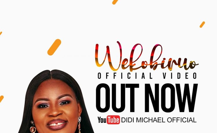 Didi Michael - Oghene Wekobiruo (Video)