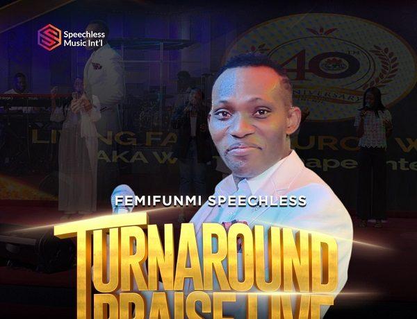 FemiFunmi Speechless - Turn Around Praise