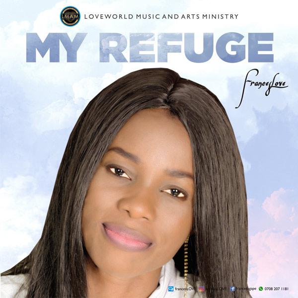 Frances Love - My Refuge