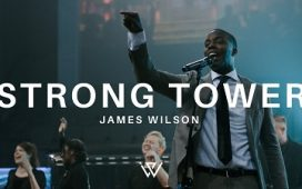 James Wilson - Strong Tower feat Kirsten Stigleman