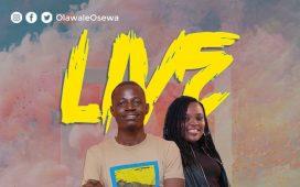 Live By Olawale Osewa ft. Ini Adesanya