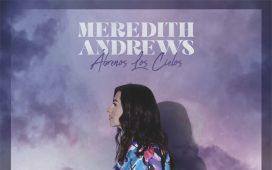 Meredith Andrews - Abrenos Los Cielos