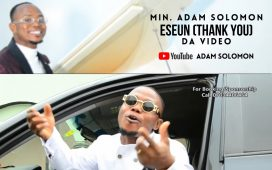 Eseun (Thank You) By Min. Adam Solomon