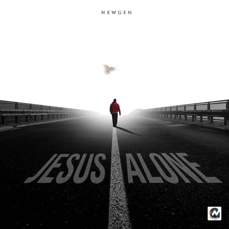 New Gen - Jesus Alone (Album)