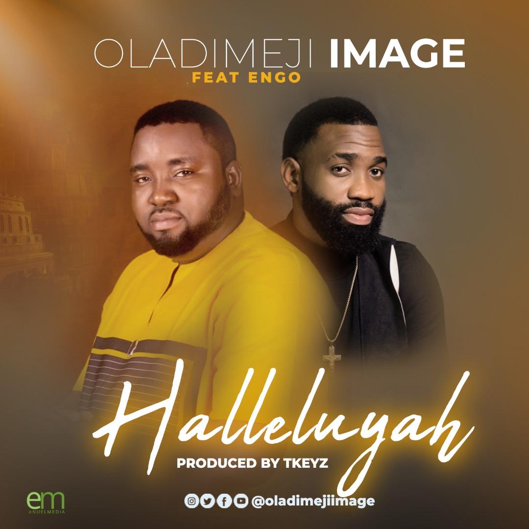 Oladimeji Image - Halleluyah ft. Engo