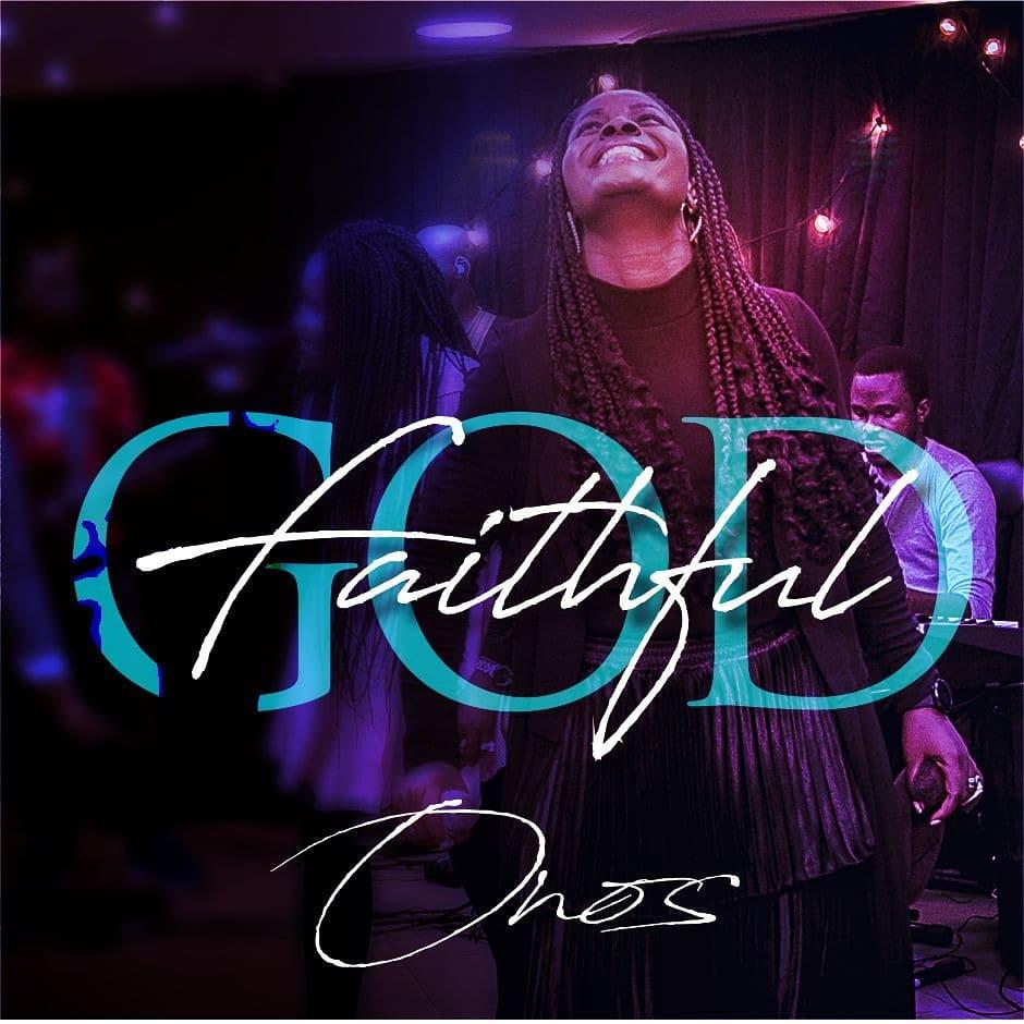 Onos Ariyo - Faithful God (Live)