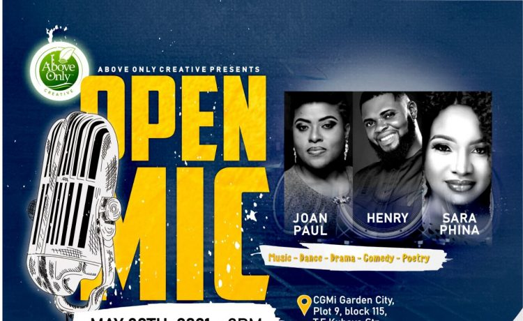 Open Mic features Joan Paul, Henry, Sara Phina Powered by CGMi Global