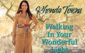 Rhonda Towns - Walking In Your Wonderful Light