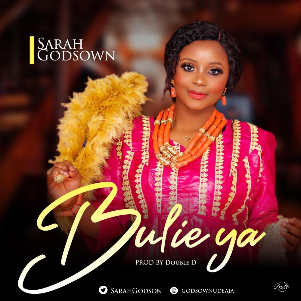 Sarah Godsown - Bulei Ya