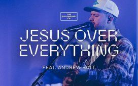 The Belonging Co - Jesus Over Everything