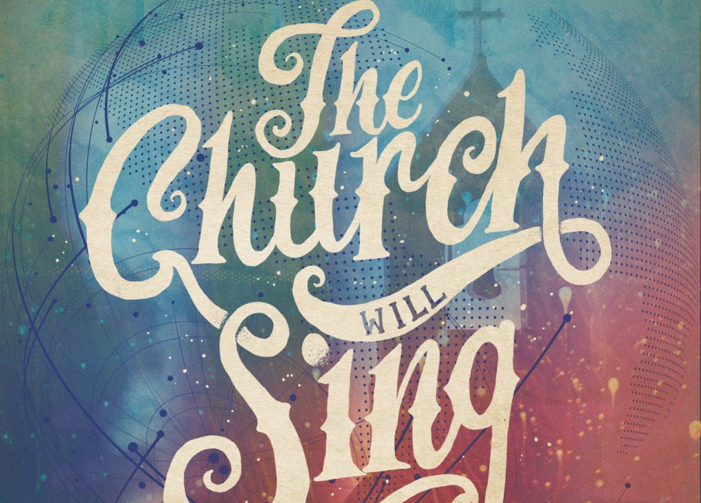 The Church Will Sing - Worthy Is Your Name (Exalted)