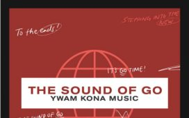 YWAM Kona Music - The Sound Of Go (New EP)