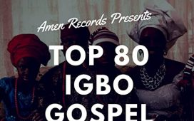 80 Igbo Gospel Praise & Worship Mixtape (Mix) Album Songs
