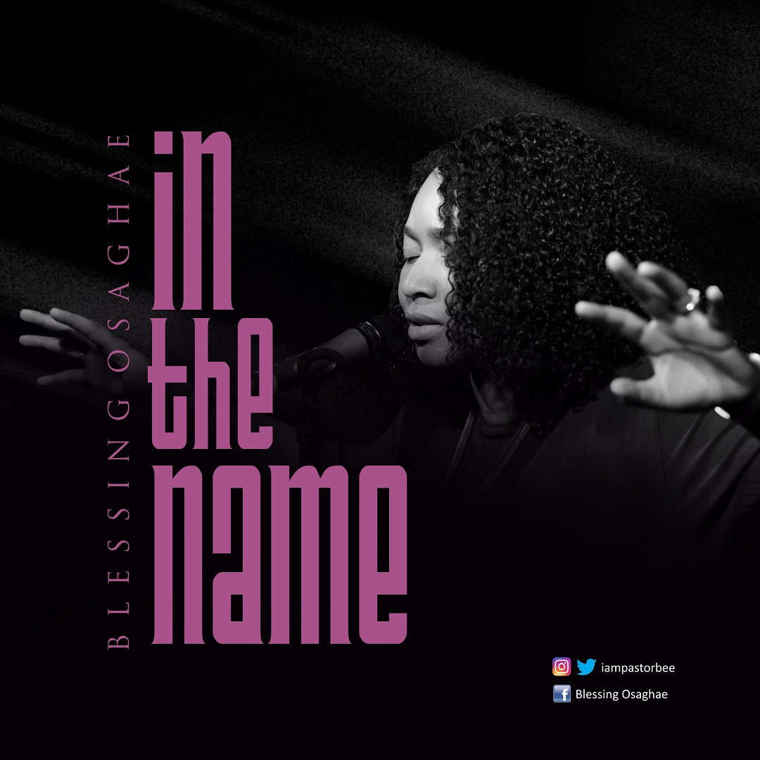 Blessing Osaghae - In The Name
