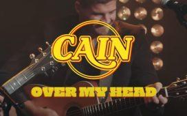 CAIN - Over My Head