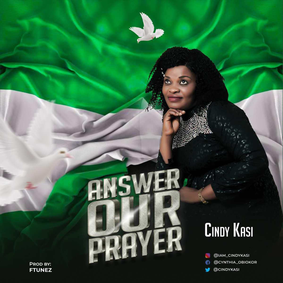 Cindy Kasi - Answer Our Prayer