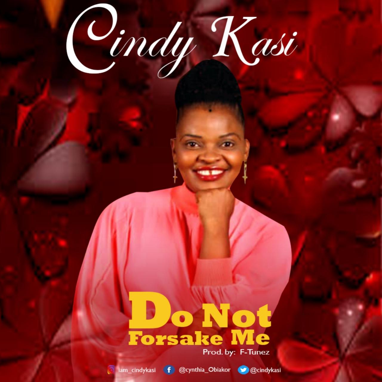 Cindy Kasi - Do Not Forsake Me (Remix)