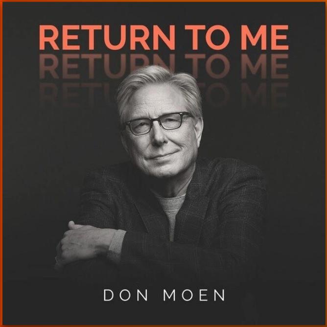 Don Moen - Return To Me