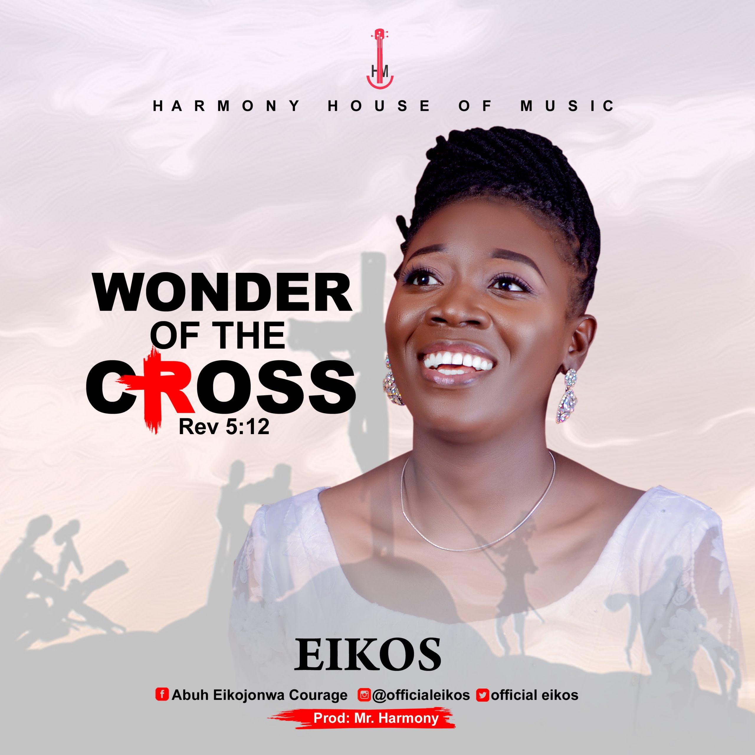 Eikos - Wonders of The Cross