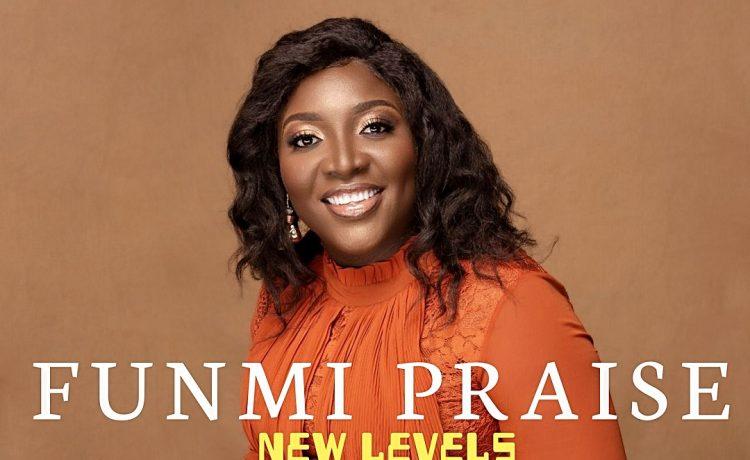 Funmi Praise - New Levels