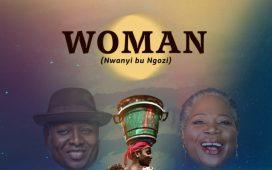 Gabriel Eziashi - Woman (Nwanyi Bu Ngozi) ft. Onyeka Onwenu
