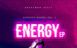 Greatman Takit - Energy EP (Afropop Gospel Vol. 3)