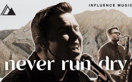 Influence Music - Never Run Dry