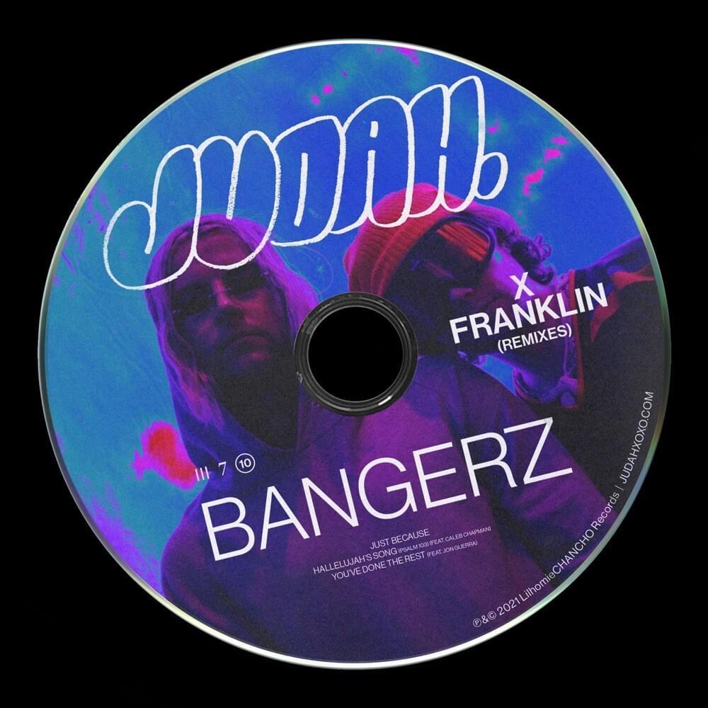 JUDAH - Bangerz (Remix EP)