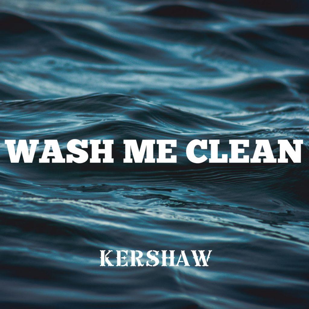 Kershaw - Wash Me Clean