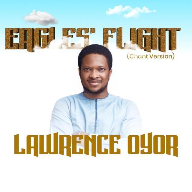 Lawrence Oyor - Eagles Flight (Chant Version)