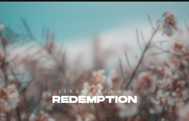 Lekan Salamii - Redemption (EP) Songs