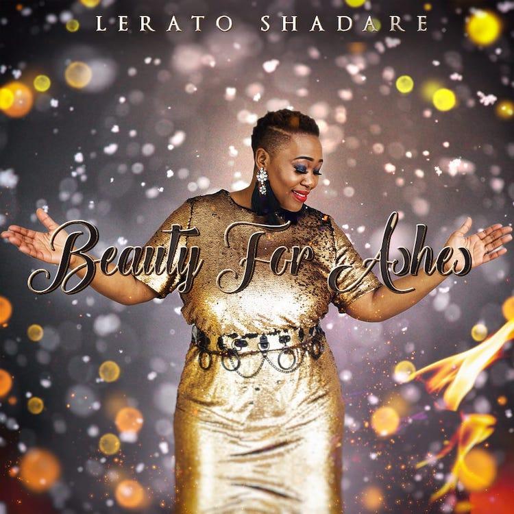 Lerato Shadare - Beauty For Ashes
