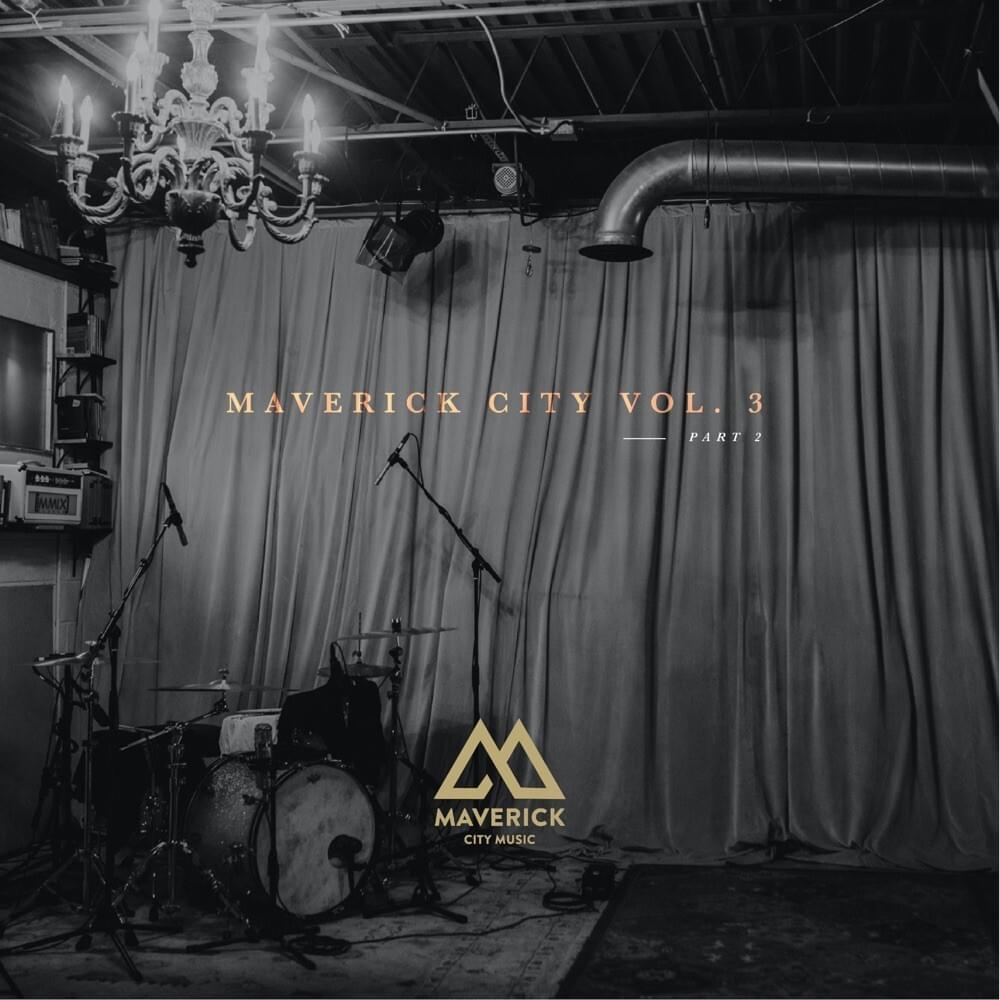Maverick City, Vol. 3 Pt. 2 Album