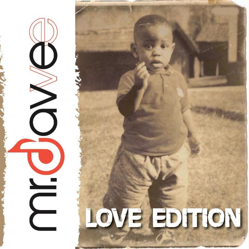 Mr Davvee - LOVE EDITION (EP)