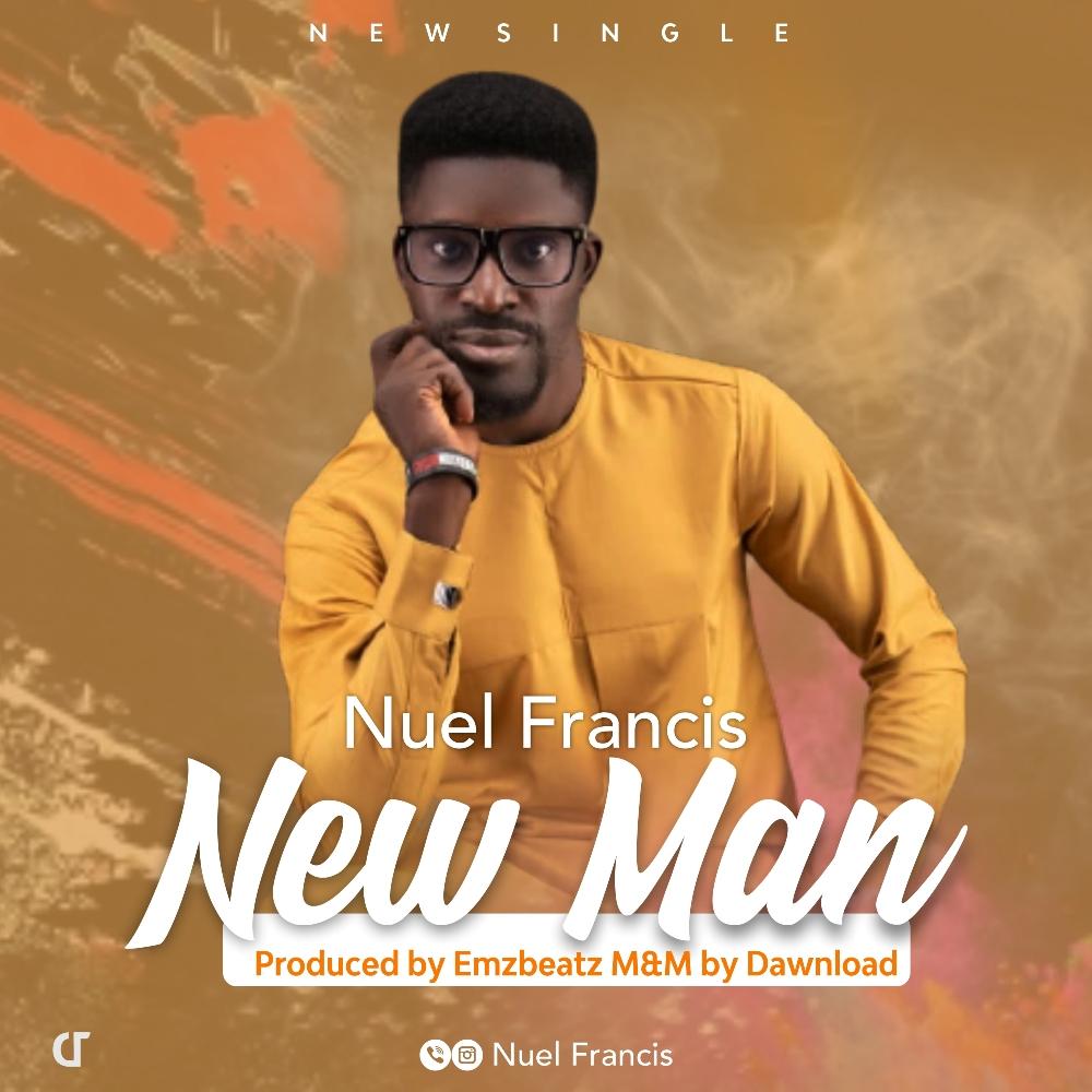 Nuel Francis - New Man