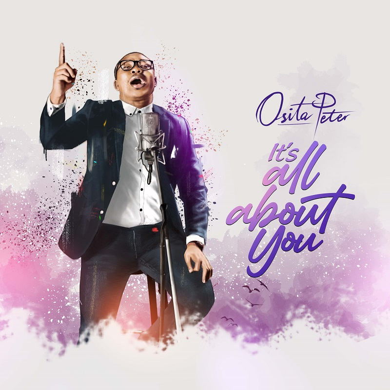 Osita Peter - Its All About You