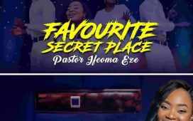 Pastor Ifeoma Eze - Favourite Secret Place